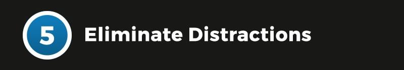 EliminateDistractions
