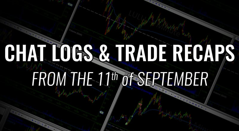 Chat Logs and Trade Recaps From The 11th of September