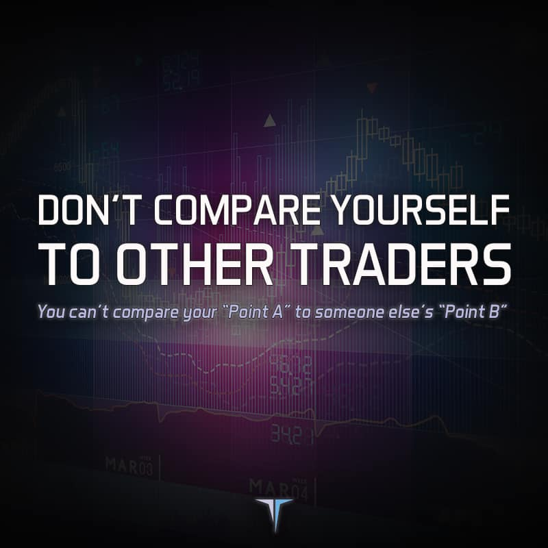 Don't Compare Yourself to Other Traders