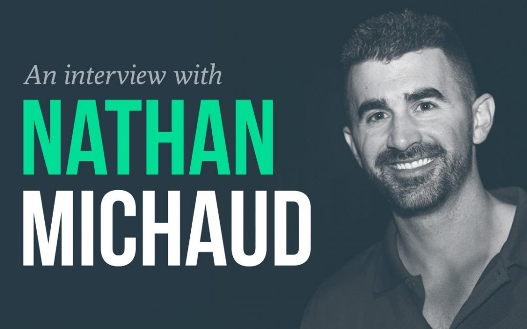 17 Takeaways from an Interview with Nathan Michaud (@InvestorsLive)