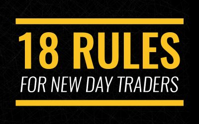 18 Rules to Help New Traders Build a Strong Foundation