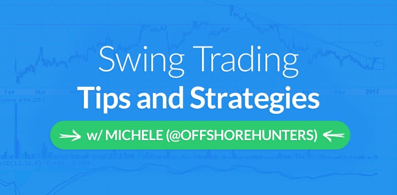 Swing Trading Tips and Strategies w/Michele of Trade on the Fly