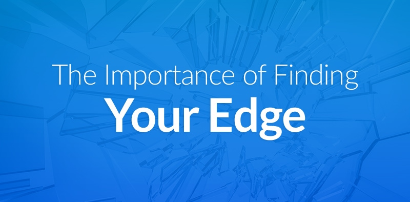 "The Importance of Finding Your Trading ""Edge"""