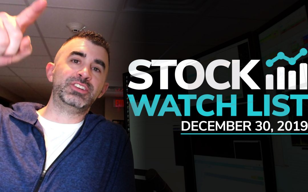 Free Scan Sunday: Stocks to Watch for Monday December 30, 2019
