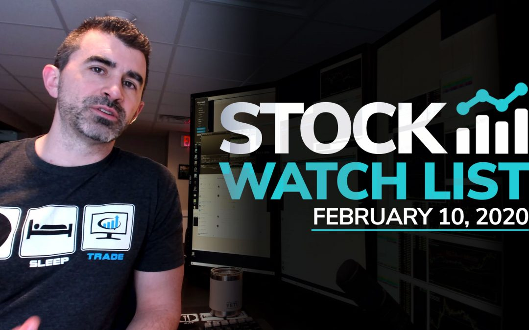 Free Scan Sunday: Stocks to Watch for Monday February 10, 2020