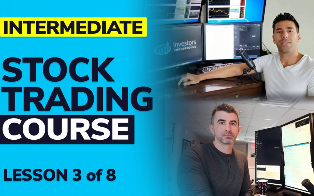 """EVERYONE Wants to be a """"TRADER"""" (Intermediate Course Video 3)"""