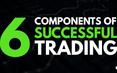 6 Components of Successful Trading