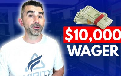 My $10,000 Wager