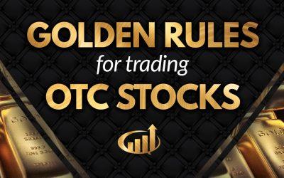 30 Golden Rules for Trading OTC Penny Stocks